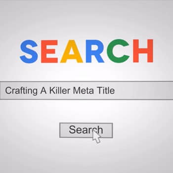 Crafting Killer Meta Titles For Your Website